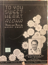 Hawaiian Sheet Music:  'To You Sweet-Heart Aloha'