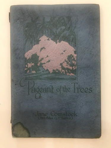 Pageant Of The Trees, Hawaiian Poetry Collection By Jane Comstock 1925
