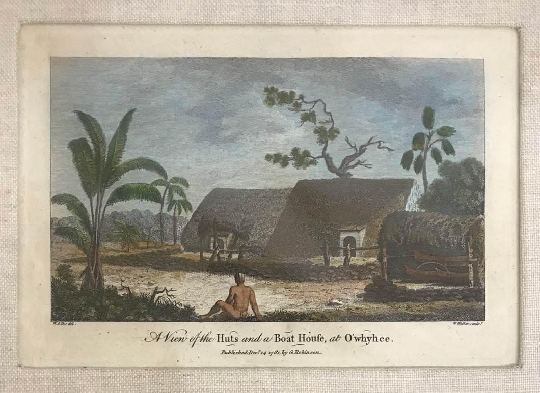 'A View Of The Huts And A Boat Houfe, At O'whyhee' 1781 Hawaii Engraving