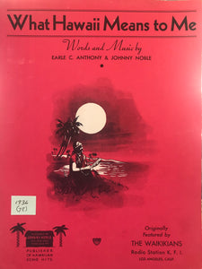 Hawaiian Sheet Music: 'What Hawaii Means To Me'