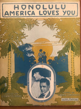 Hawaiian Sheet Music: 'Honolulu America Loves You'