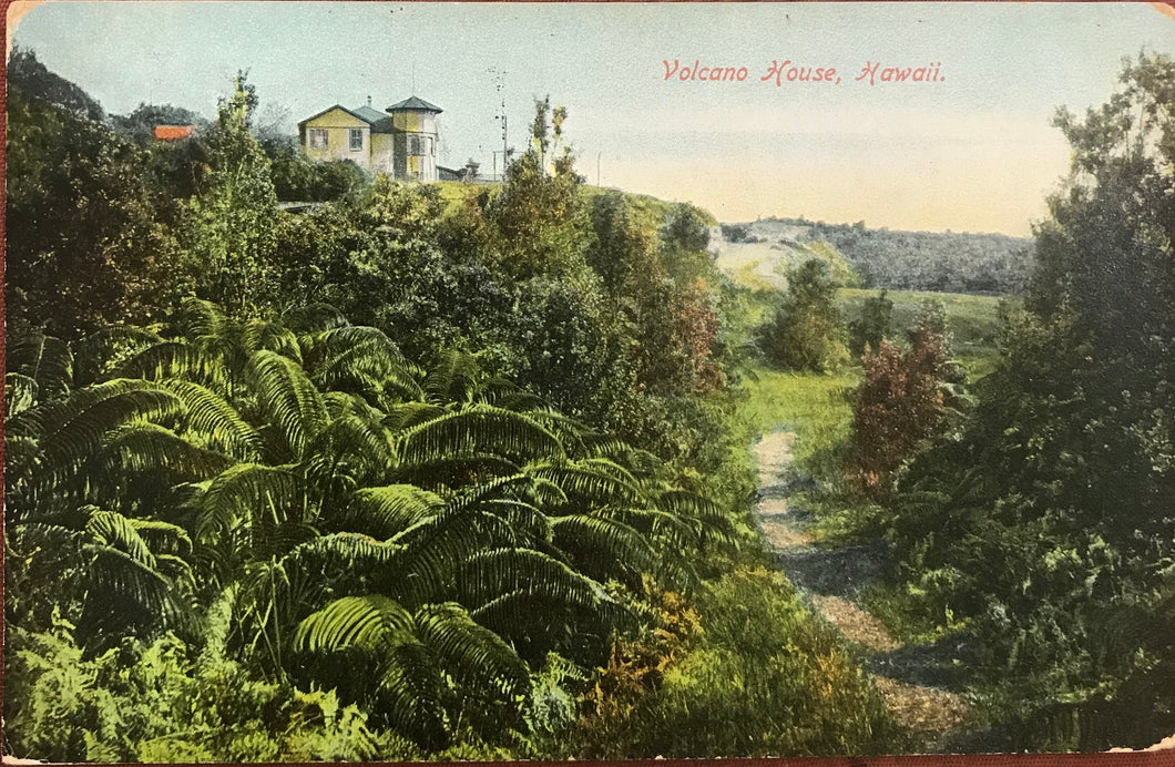1909 Vintage Post Card Of Volcano House, Hawaii
