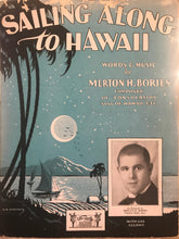 Hawaiian Sheet Music: 'Sailing Along To Hawaii'