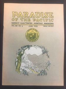Paradise Of The Pacific, Hawaii's Illustrated Monthly Magazine June 1925