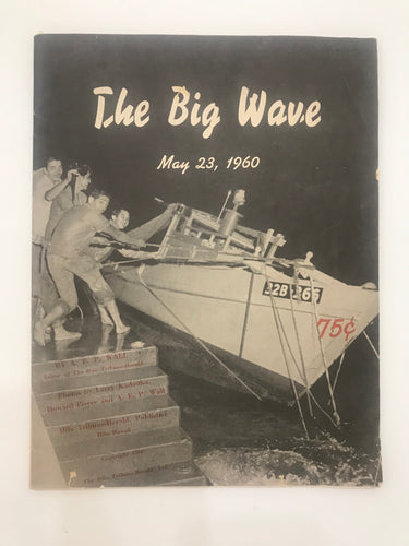 THE BIG WAVE- May 23, 1960 By A.E.P. Wall, Pub. by Hilo Tribune-Herald Hawaii