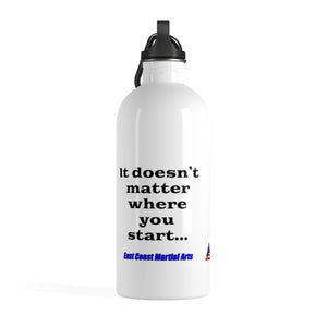 Doesn't matter where you start Water Bottle