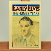 200483 - Elvis- The Humes Early Elvis Years Rare Collectors Hardback Book by Bill E Burk - Treasure TV