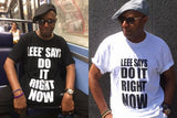 200496 - Do it Right Now T Shirt- A Choice Black or White All Sizes Signed by Leee John - Treasure TV