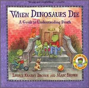 When dinosaurs die - Laurie Krasny Brown