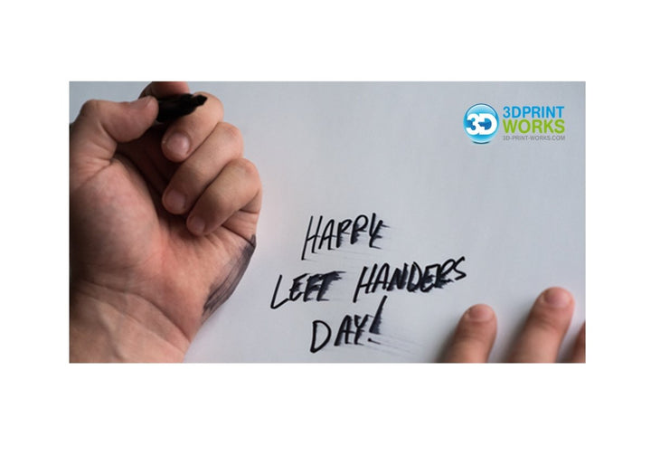 3D Printing Services and International Left-Handed Day