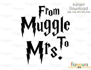 From Muggle To Mrs - Harry Potter - Cuttable Design Files (Svg, Eps, Dxf, Png, Jpg) For Silhouette and Cricut
