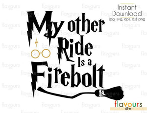 My Other Ride Is A Firebolt - Cuttable Design Files (Svg, Eps, Dxf, Png, Jpg) For Silhouette and Cricut