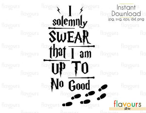 I Solemnly Swear That I Am Up To No Good - Harry Potter - Cuttable Design Files (Svg, Eps, Dxf, Png, Jpg) For Silhouette and Cricut