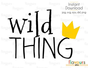 Wild Thing - Cuttable Design Files (Svg, Eps, Dxf, Png, Jpg) For Silhouette and Cricut
