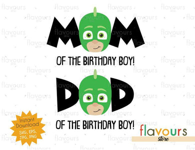 Mom and Dad of Birthday Boy - Gekko - Pj Mask - Instant Download - SVG FILES