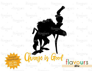 Change Is Good - Rafiki - Lion King - SVG Cut File