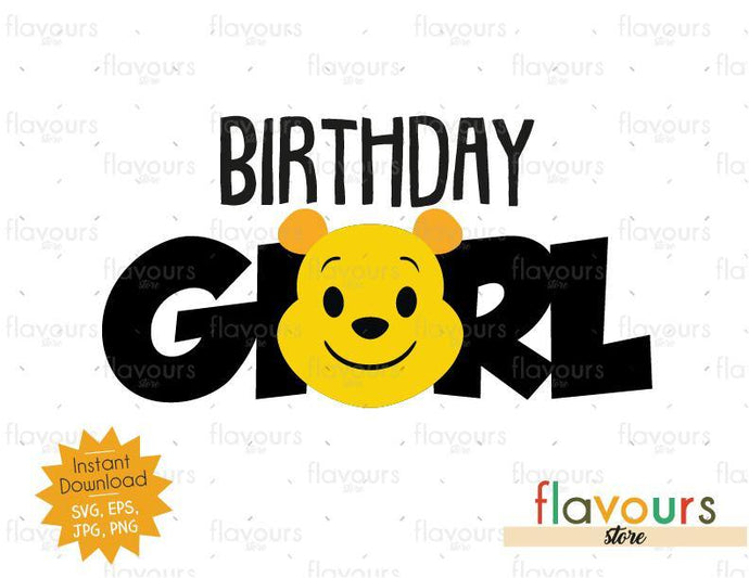 Birthday Girl - Winnie The Pooh - Cuttable Design Files