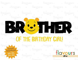 Brother of the Birthday Girl - Winnie The Pooh - Cuttable Design Files