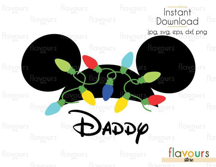 Daddy Christmas Lights Mickey Ears - SVG Cut File