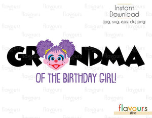 Grandma of the Girl - Abby - Sesame Street - Cuttable Design Files (Svg, Eps, Dxf, Png, Jpg) For Silhouette and Cricut