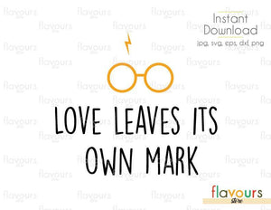 Love Leaves Its Own Mark - Harry Potter - Cuttable Design Files (Svg, Eps, Dxf, Png, Jpg) For Silhouette and Cricut