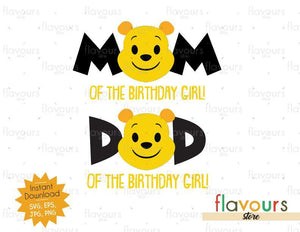 Mom and Dad of the Birthday Girl - Winnie The Pooh - Cuttable Design Files