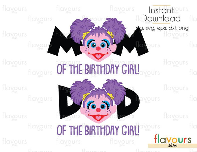 Mom and Dad of the Birthday Girl - Abby - Sesame Street - Cuttable Design Files (Svg, Eps, Dxf, Png, Jpg) For Silhouette and Cricut