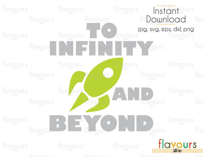 To Infinite And Beyond - Toy Story - Cuttable Design Files (Svg, Eps, Dxf, Png, Jpg) For Silhouette and Cricut