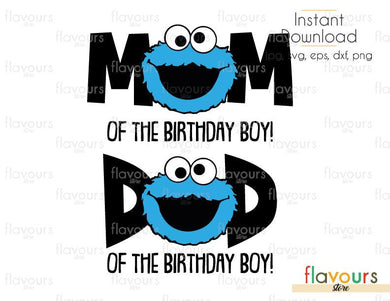 Mom and Dad of the Birthday - Boy - Cookie Monster - Sesame Street - Cuttable Design Files (Svg, Eps, Dxf, Png, Jpg) For Silhouette and Cricut