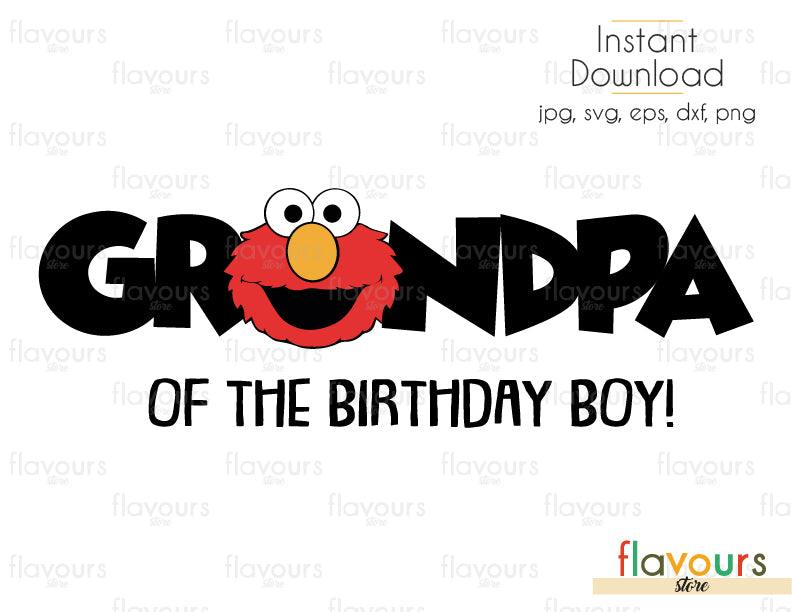Grandpa of the Birthday Boy - Elmo - Sesame Street - Cuttable Design Files (Svg, Eps, Dxf, Png, Jpg) For Silhouette and Cricut