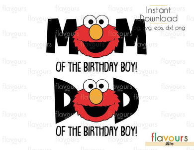 Mom And Dad Of The Birthday Boy - Elmo - Sesame Street - Cuttable Design Files (Svg, Eps, Dxf, Png, Jpg) For Silhouette and Cricut