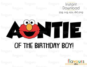 Auntie of the Birthday Boy - Elmo - Sesame Street - Cuttable Design Files (Svg, Eps, Dxf, Png, Jpg) For Silhouette and Cricut