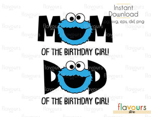 Mom and Dad Of The Birthday Girl - Cookie Monster - Sesame Street - Cuttable Design Files (Svg, Eps, Dxf, Png, Jpg) For Silhouette and Cricut