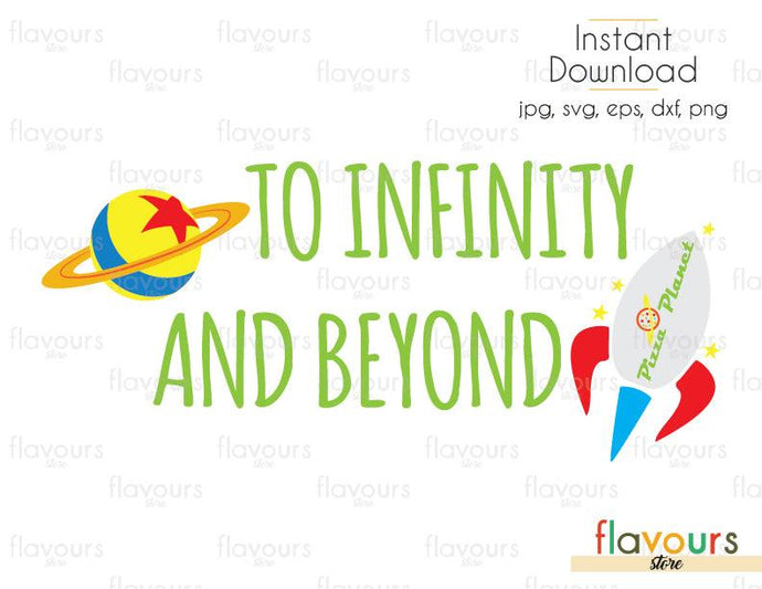 Toy Infinity And Beyond Rocket Planet - Toy Story - Cuttable Design Files (Svg, Eps, Dxf, Png, Jpg) For Silhouette and Cricut