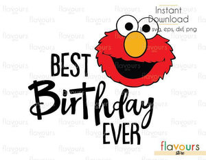 Best Birthday Ever - Elmo - Sesame Street - Cuttable Design Files (Svg, Eps, Dxf, Png, Jpg) For Silhouette and Cricut