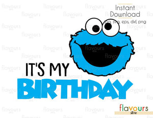 It'sMyBirthday - Cookie Monster - Sesame Street - Cuttable Design Files (Svg, Eps, Dxf, Png, Jpg) For Silhouette and Cricut