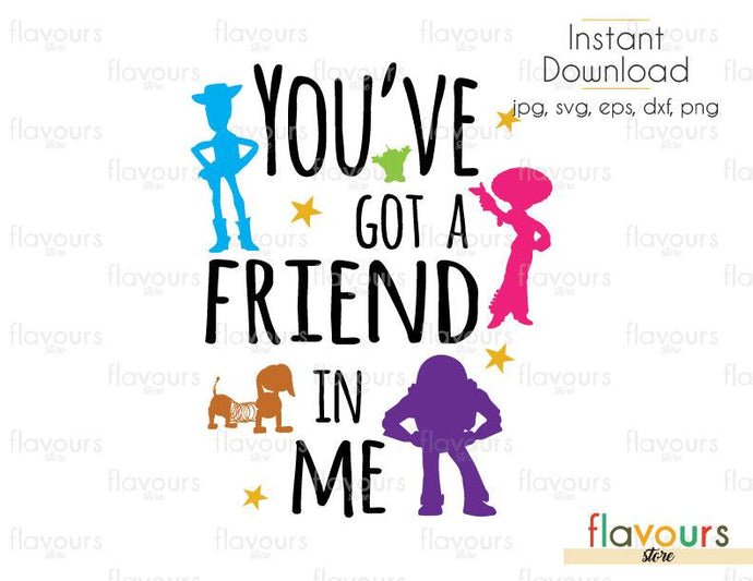 You've Got A Friend In Me All Characters - Toy Story - Cuttable Design Files (Svg, Eps, Dxf, Png, Jpg) For Silhouette and Cricut