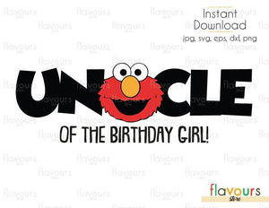 Uncle of the Birthday Girl - Elmo - Sesame Street - Cuttable Design Files (Svg, Eps, Dxf, Png, Jpg) For Silhouette and Cricut