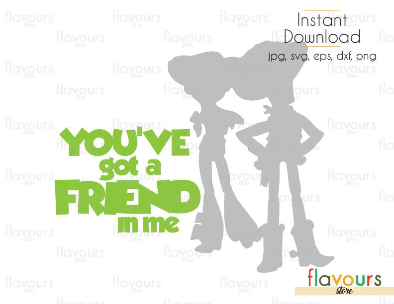 You've Got A Friend In Me Woody And Jessie - Toy Story - Cuttable Design Files (Svg, Eps, Dxf, Png, Jpg) For Silhouette and Cricut