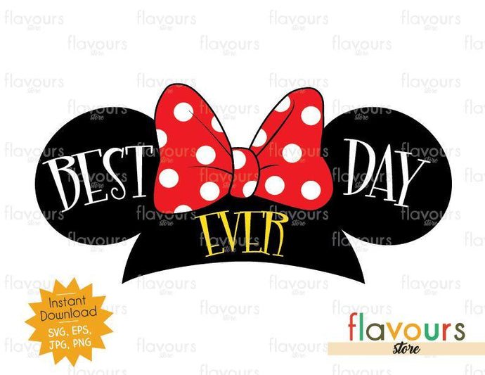 Best Day Ever Minnie - Instant Download - SVG Cut File