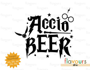 Accio Beer - Instant Download - SVG Cutting files