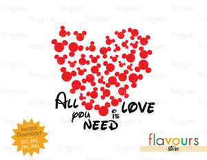 All you need is Love - Instant Download - SVG Cut File