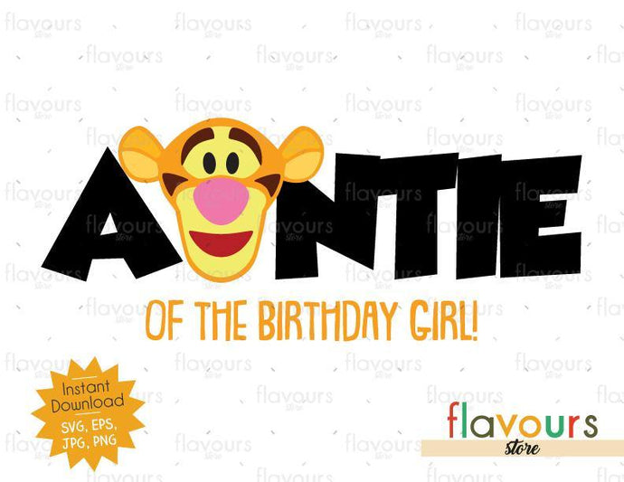 Auntie of the Birthday Boy - Tigger - Winnie The Pooh - Cuttable Design Files - FlavoursStore