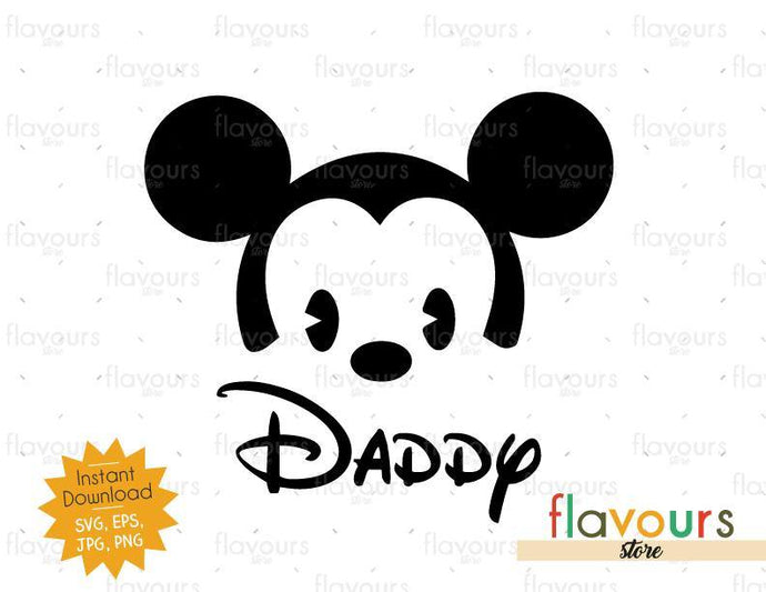 Daddy Baby Mickey - Instant Download - SVG Cut File