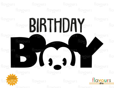 Birthday Boy - Baby Mickey - Instant Download - SVG FILES
