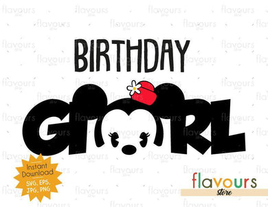 Birthday Girl - Baby Minnie - Instant Download - SVG FILES