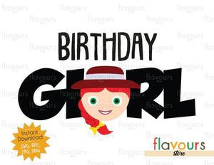 Birthday Girl - Jessie - Toy Story - Instant Download - SVG FILES