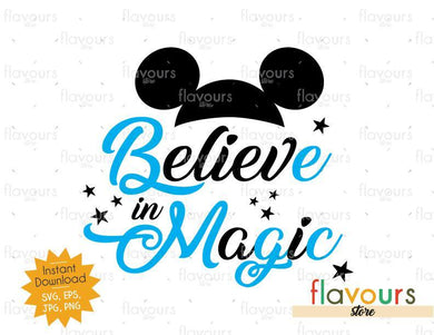 Believe in Magic - Mickey Ears - SVG Cut File - FlavoursStore