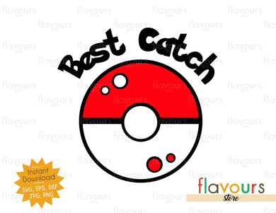 Best Catch Pokemon Ball - Instant Download - SVG Cut File