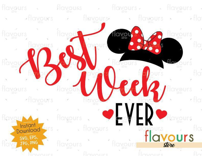 Best Week Ever Minnie Ears - Disney - SVG Cut File